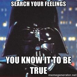 Résultats de recherche d'images pour «your feelings it's true»